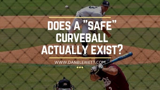 how to throw a safe curveball