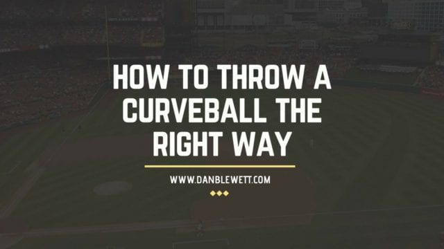 how to throw a safe curveball