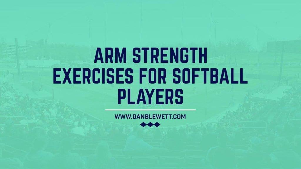 arm strength exercises for softball