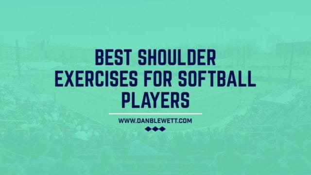 best shoulder exercises for softball