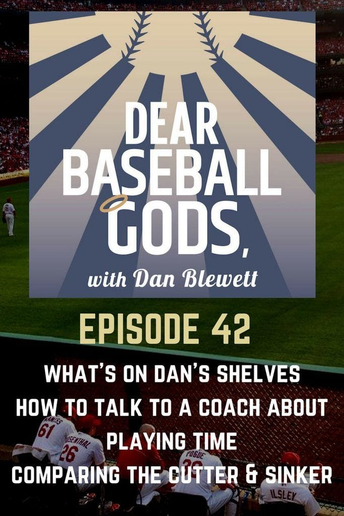 Dear Baseball Gods Episode 42