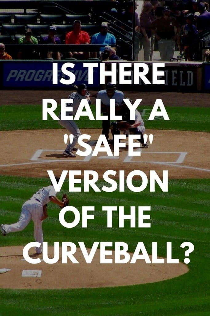 Is there really a safe version of the curveball that won't stress a pitcher's arm?