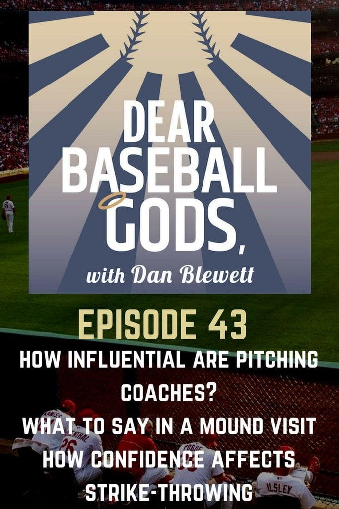Dear Baseball Gods 43 What to Say in A Mound Visit