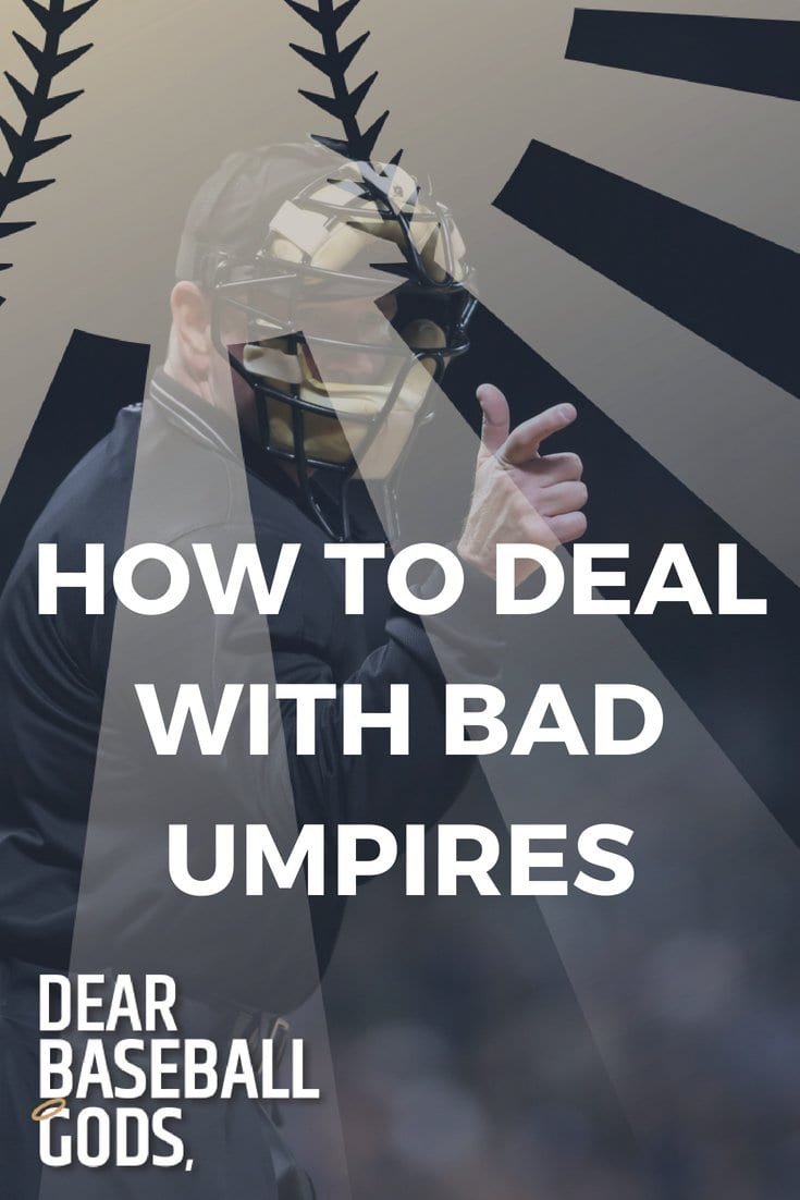 HOW TO DEAL WITH BAD UMPIRES