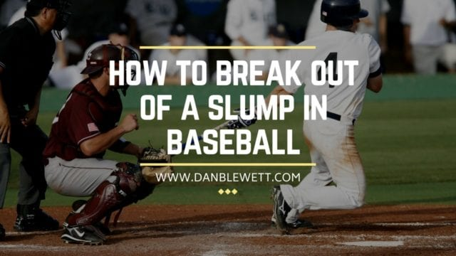 break out of a slump baseball-2