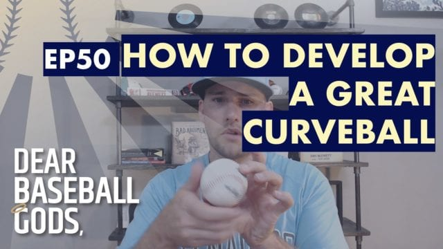 How to develop a great curveball baseball