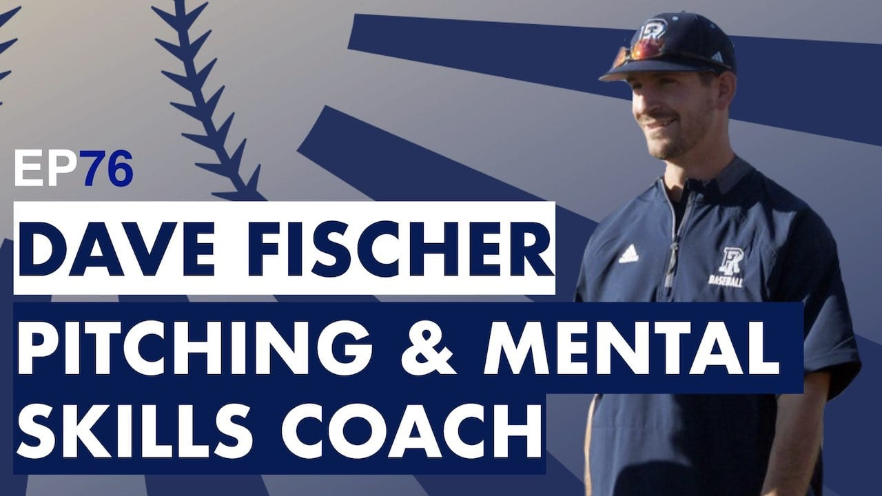 Mental Training For Pitchers With Dave Fischer Dear