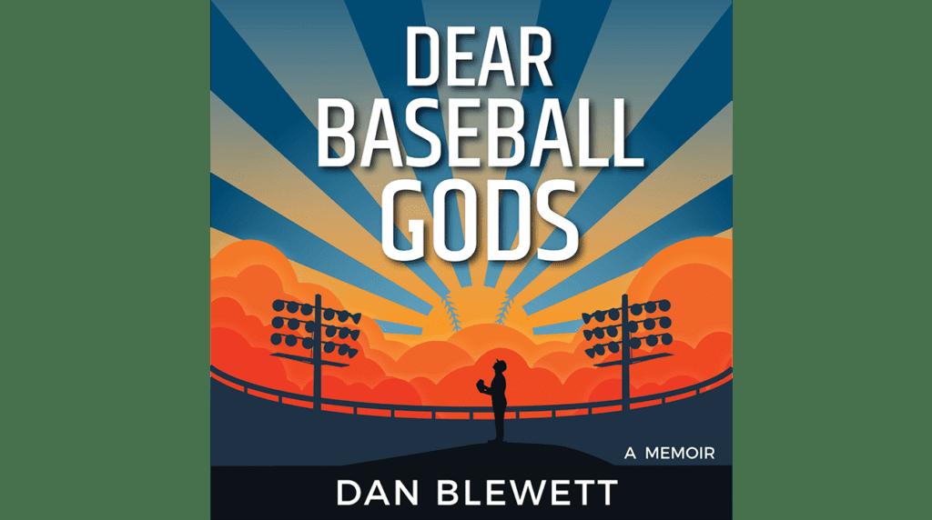 Dear baseball gods book dan blewett