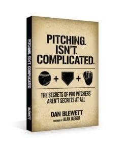 Pitching isn't complicated by Dan Blewett