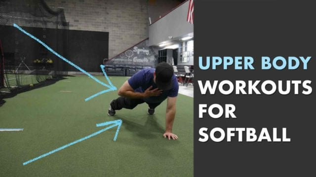 upper body softball exercises workouts