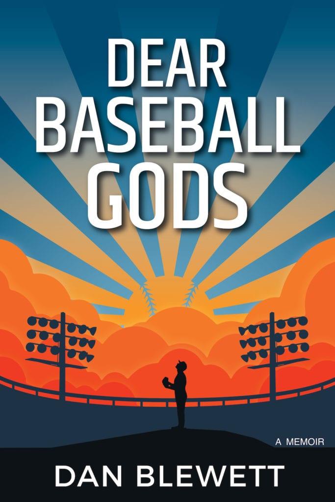 Dear Baseball Gods Front Cover Dan Blewett